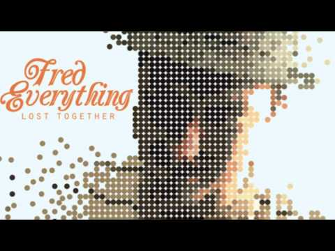 Fred Everything feat. Lisa Shaw- Here I Am (Original Mix)