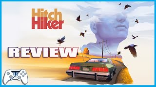 Hitch Hiker Game Review (Video Game Video Review)