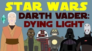 Star Wars Canon: Darth Vader - The Dying Light