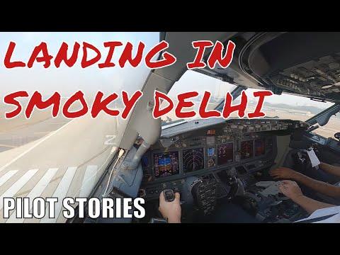 Pilot Stories: Landing in smoky Delhi #boeing737 #aviation