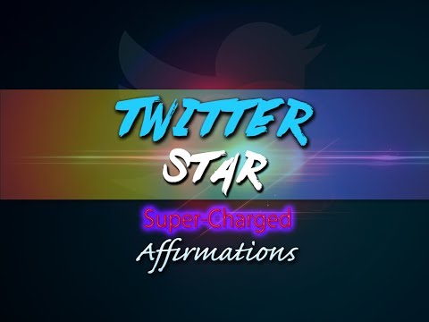 TWITTER Star - I AM Famous on Twitter - Super-Charged Affirmations