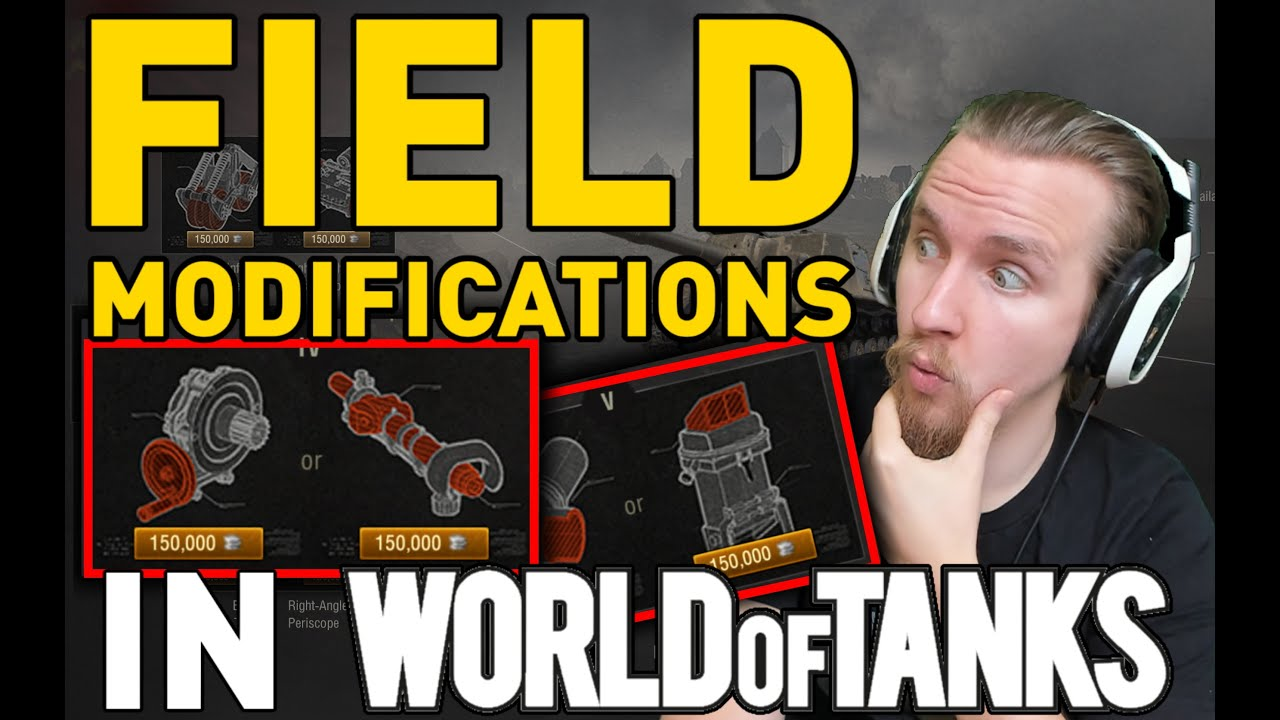 About Field Modifications in World of Tanks!