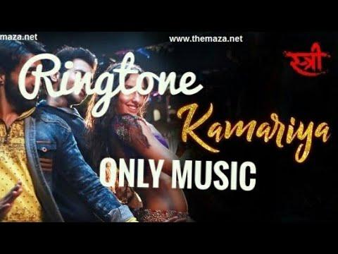 Kamariya Song | (Only Music ) Ringtone | Stree Movie | Nora Fatehi | Free Download