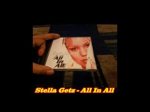 Stella Getz  All In All 12 Version