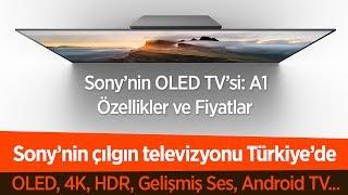 Sony'nin çılgın televizyonu Türkiye'de: OLED, 4K ve HDR bir arada!