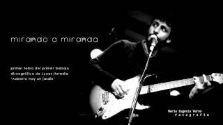 Mirando a Miranda | Adentro hay un jardín | Lucas Heredia