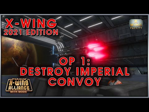 X-Wing with X-Wing Alliance - Tour of Duty 1 - Operation 1 |