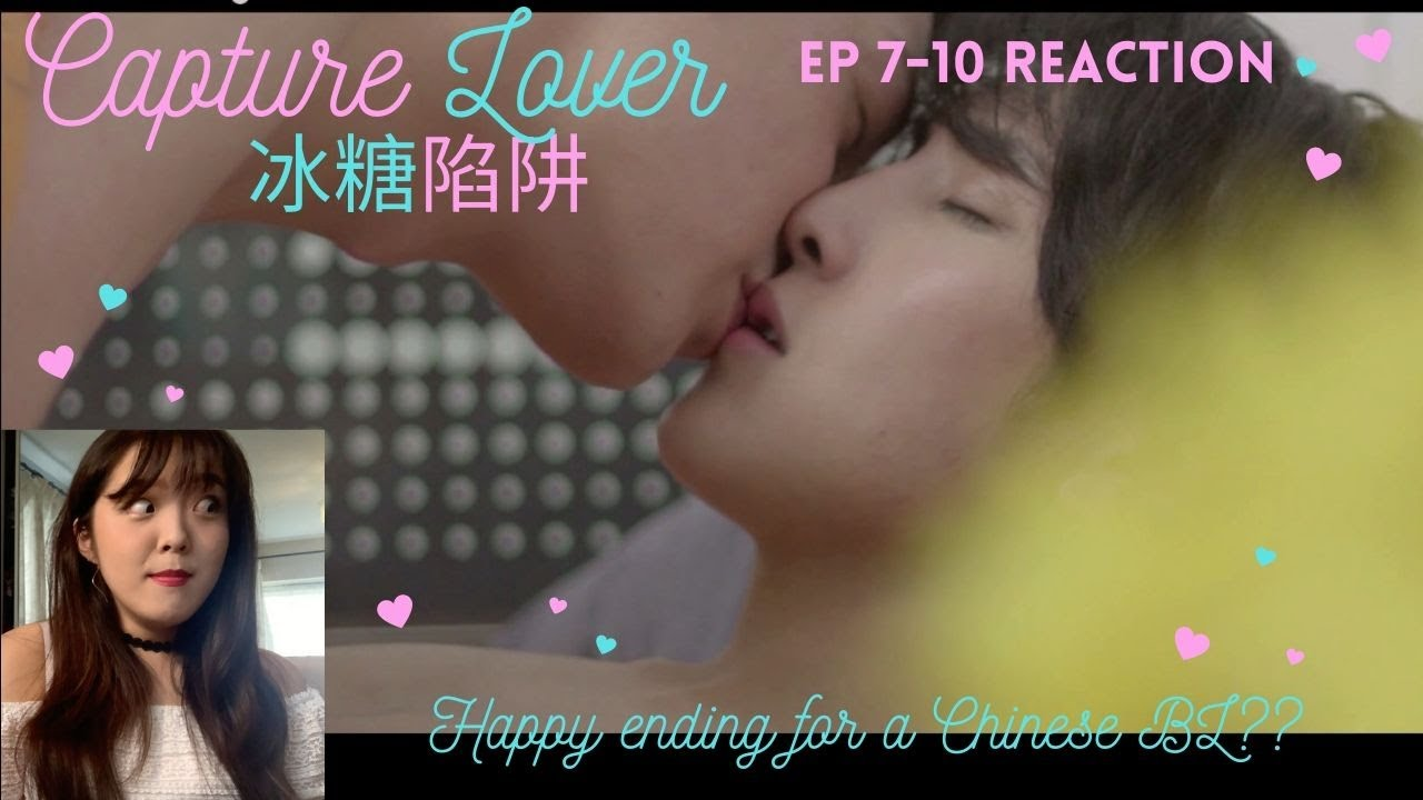 {Bed scene??} Capture Lover (冰糖陷阱) ep 7-10 Reaction
