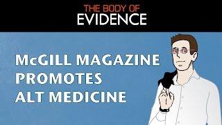 Vlog 15: McGill Magazine Promotes Alternative Medicine