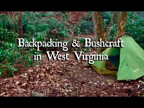 Backpacking & Bushcraft in West Virginia