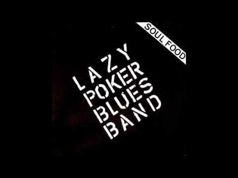 LAZY POKER BLUES BAND (Basel, Switzerland) - Funky Bitch