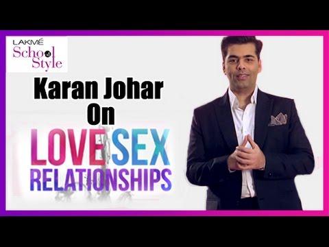 Karan Johar on Love, Sex and Relationships   #fame School Of Style