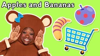 Apples and Bananas + More | Mother Goose Club and Friends