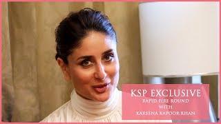 KSP Exclusive | Fun Rapid Fire Round With Kareena Kapoor Khan