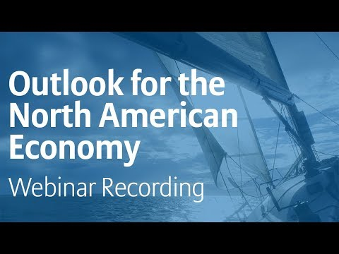 The Outlook for the North American Economy