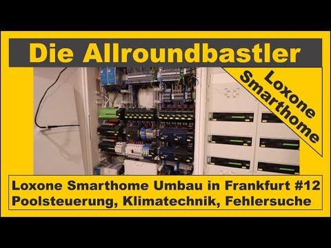 loxone-smarthome-in-frankfurt-#12---poolsteuerung,-klimatechnik-und-fehlersuche