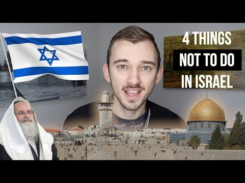 Things NOT to do in Israel