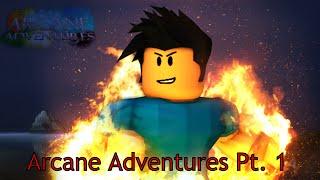 Roblox / Arcane Adventures / Uncut UnEdited Gameplay / Part 1 | JSG Plays
