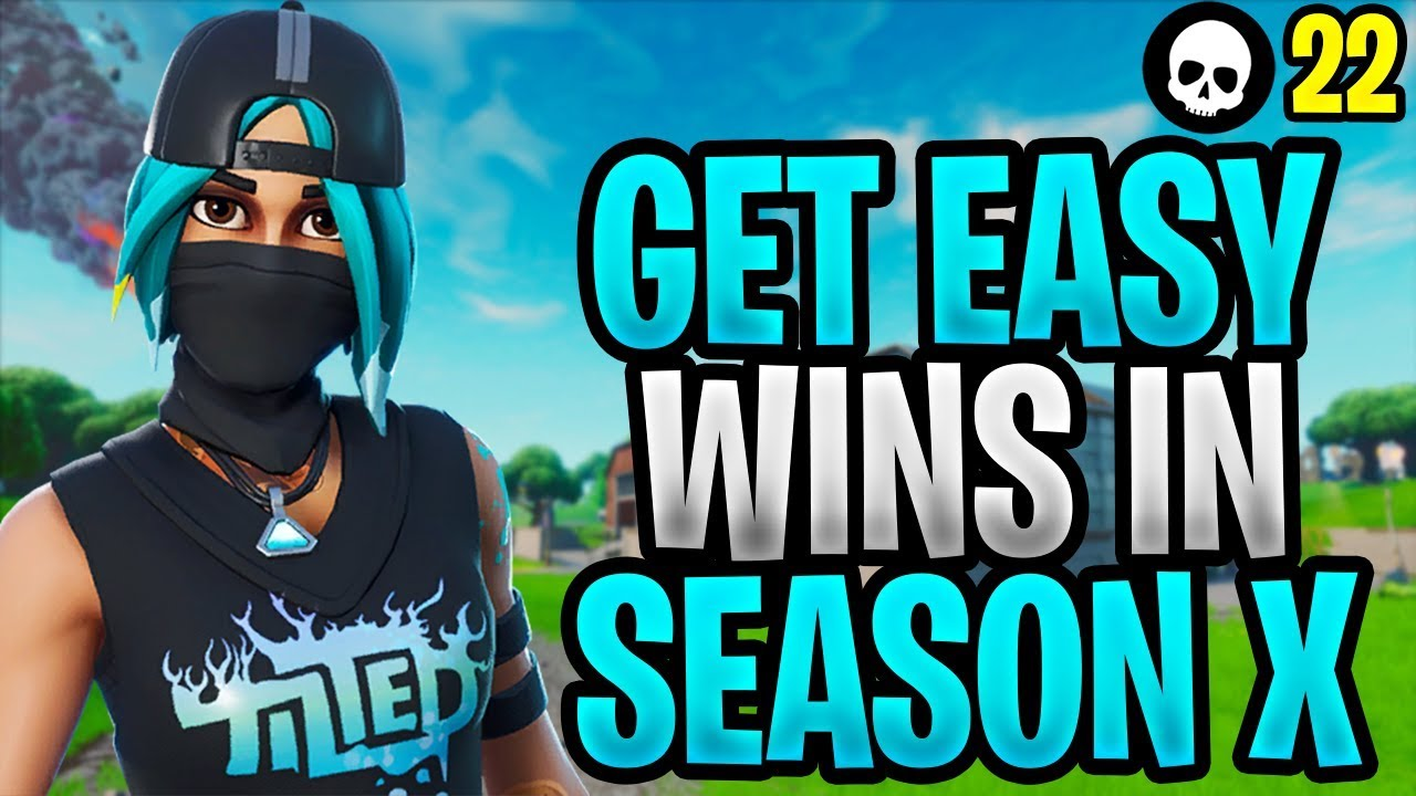 Fortnite Für Windows 10 how to easily get wins in fortnite season x! (how to win - fortnite season  10 tips)