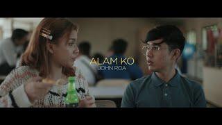 """ALAM KO"" - JOHN ROA   OFFICIAL MUSIC VIDEO"