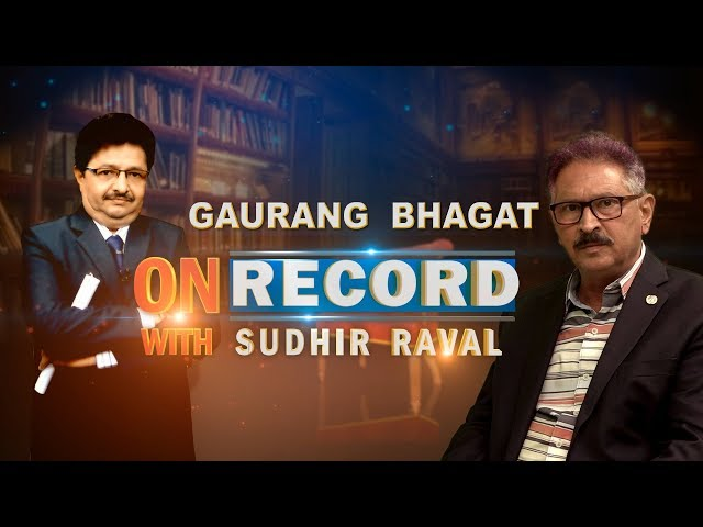 Gaurang Bhagat - On Record With Sudhir Raval