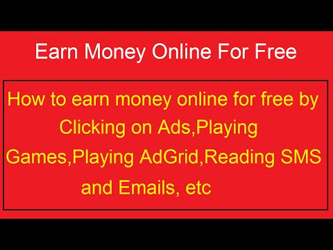 How to Earn Money Online for Free through Clicking ads,Playing Game,AdGrid,Reading SMS