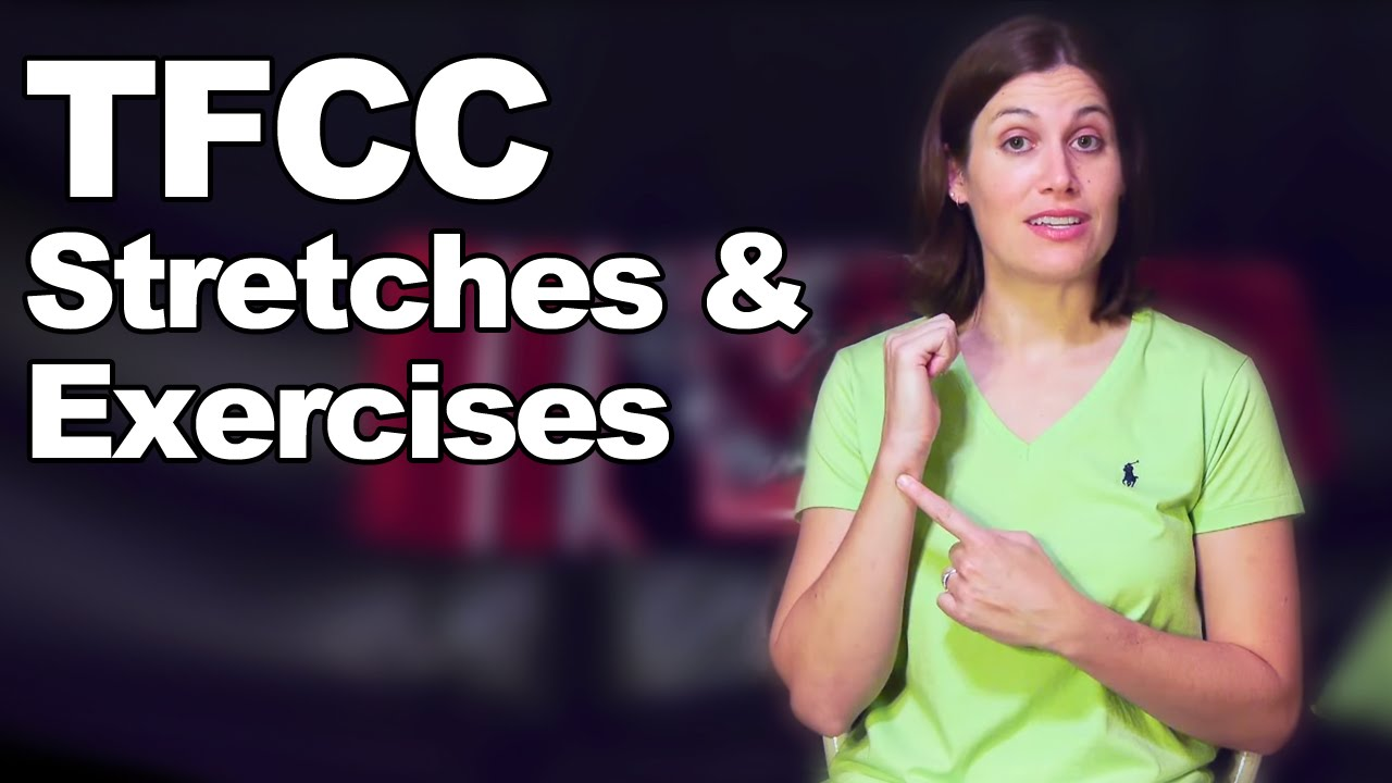 TFCC Tear / Repair Stretches & Exercises (Triangular ...