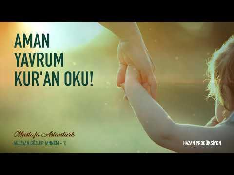 Aman Yavrum Kuran Oku - Mustafa Aslantürk (Ağlayan Gözler Albümü) - İlahi indir