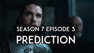 Game Of Thrones Season 7 Episode 3: PREDICTIONS