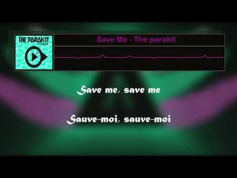 Save Me - The parakit (Lyric) Traduction FR