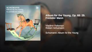 Album for the Young, Op. 68: 29. Fremder Mann