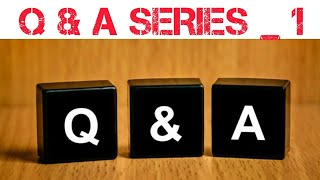 Q&A SERIES _1| TAMIL | PAARTHASARATHY| PS