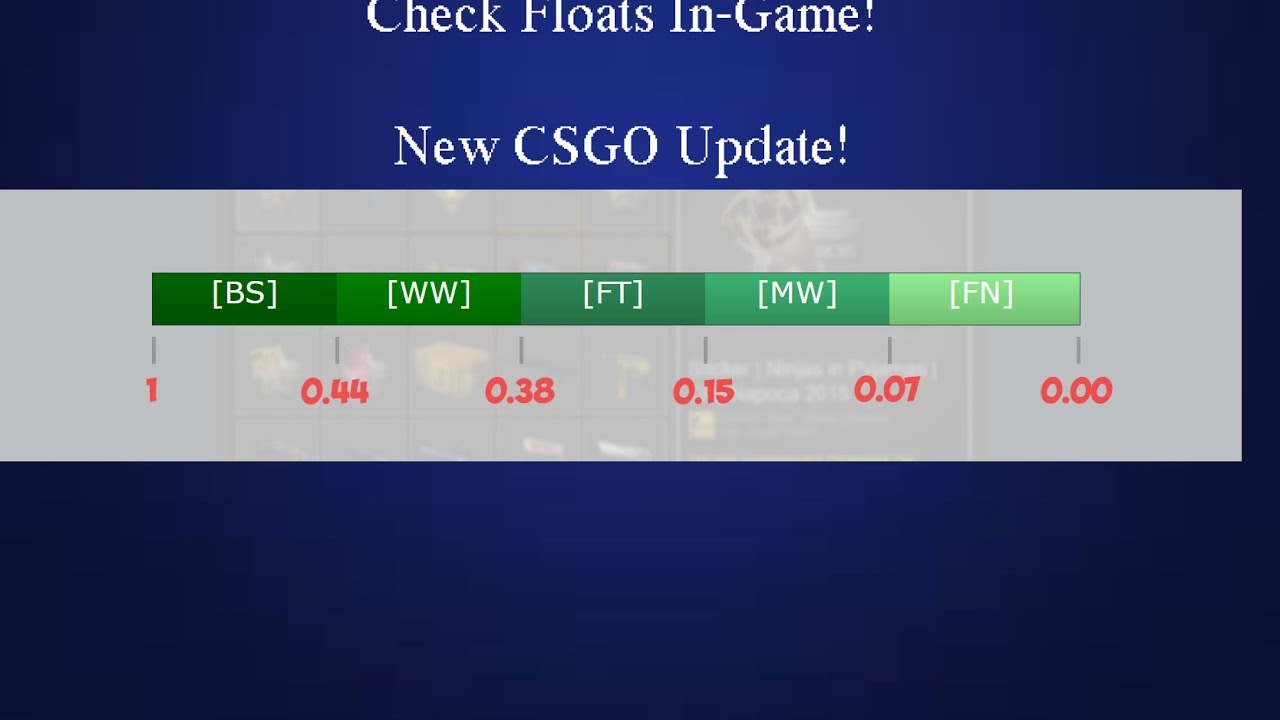 New Csgo Update: Float values +Canals Update