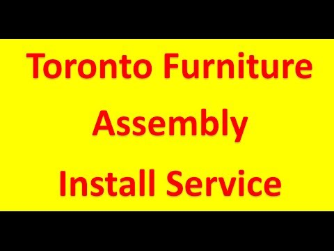Toronto Furniture Assembly Service 647-504-4969
