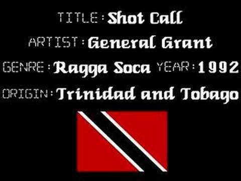 General Grant - Shot Call - Trinidad Music