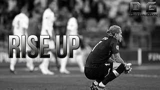 Loris Karius - Rise Up (Goalkeeper Motivation)
