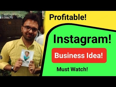 Business Idea With Instagram Grow Yourself Fast