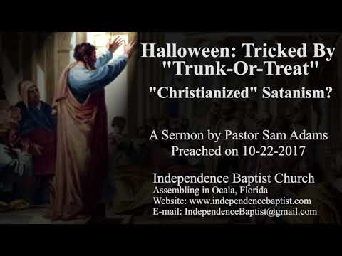 "Halloween: Tricked By ""Trunk-Or-Treat"" - ""Christianized"" Satanism?"