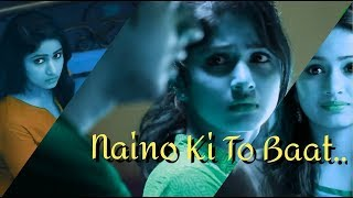 Naino Ki To Baat Naina Jaane Hai..//New  Version//Editing By KhushantT..