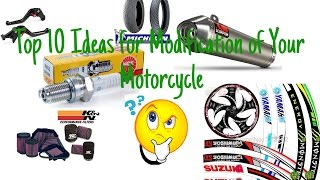 Top 10 Modification Ideas For Your Motorcycle!!!