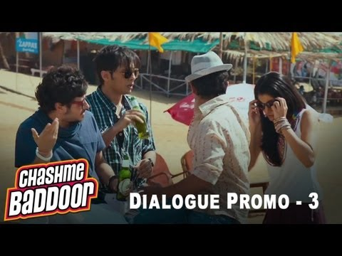 Pehle paap toh kar le   Dialogue Promo 3   Chashme Baddoor