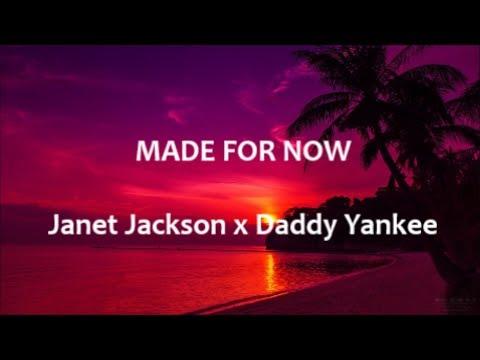 Made For Now - Janet Jackon X Daddy Yankee - English Lyrics - Letra Español