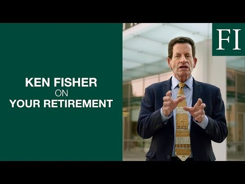 Ken Fisher On Your Retirement