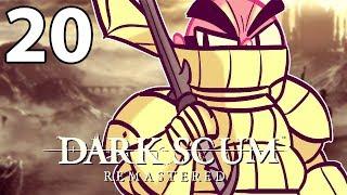 Dark Souls Remastered - Northernlion Plays - Episode 20 [Twitch VOD]