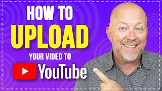 YouTube Tutorial - How To Upload A Video to Your Channel [EASY]