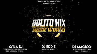 Bolito Mix 1 Music World 2.0  ( BassMachine )