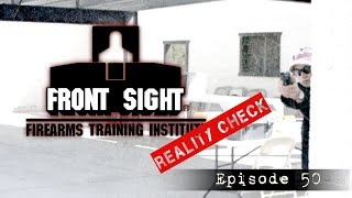 Front Sight Reality Check Episode 50-Bus Station Shooting-EDC Shooting-EDC Handgun Carry Shoot Out