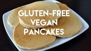 Gluten Free, Vegan Pancakes