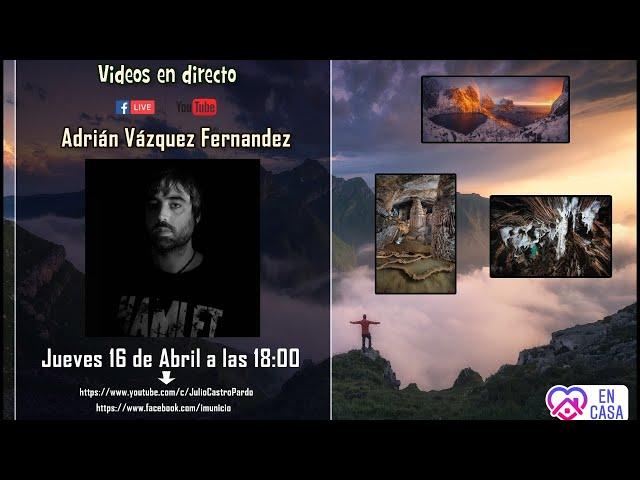 Directo: Hablamos con el fotografo Adrián Vázquez Fernández