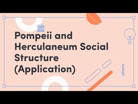 HSC Ancient History - Pompeii & Herculaneum Social Structure (Application)